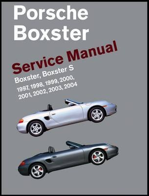 porsche-boxster-service-manual-1997-2004-boxster-boxster-s-by-author-bentley-publishers-published-on