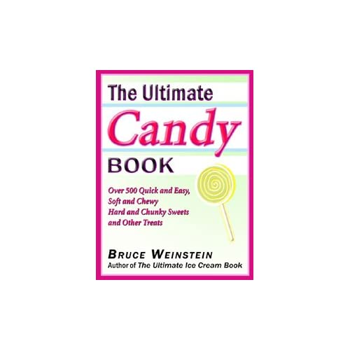 Image: The Ultimate Candy Book (Ultimate Cookbooks): Bruce Weinstein