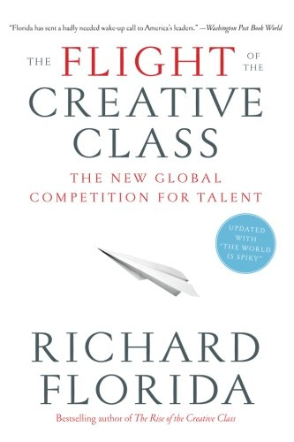 The Flight of the Creative Class: The New Global...