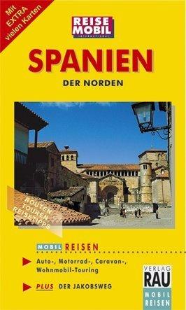 MOBIL REISEN Reiseführer Spanien - Der Norden: