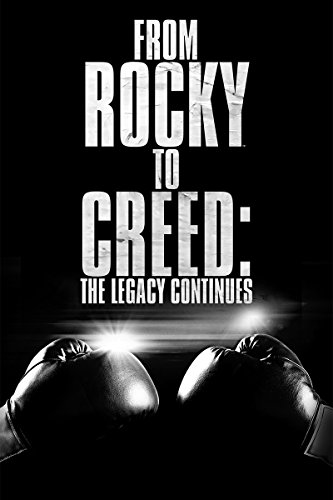 From Rocky to Creed: The Legacy Continues