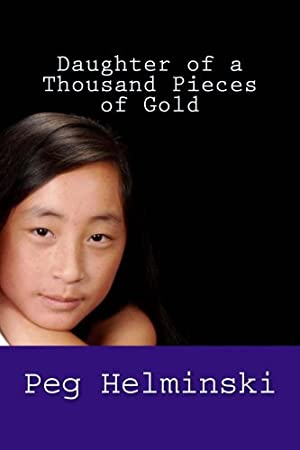 Daughter of a Thousand Pieces of Gold