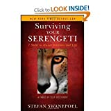 img - for Surviving Your Serengeti: 7 Skills to Master Business and Lif book / textbook / text book