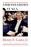 img - for Ambassadors at Sea: the High and Low Adventures of a Diplomat book / textbook / text book