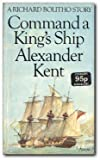 Command a King's Ship (0099109204) by Kent, Alexander