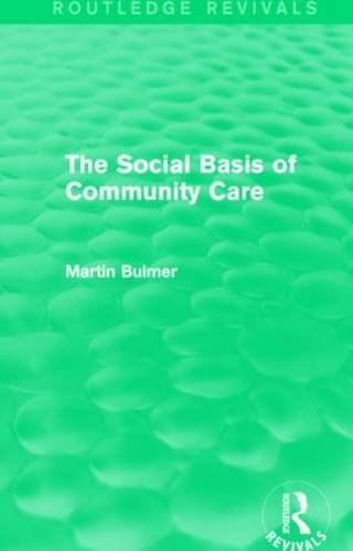 the-social-basis-of-community-care-routledge-revivals