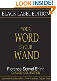 Black Label Edition - Your Word is Your Wand