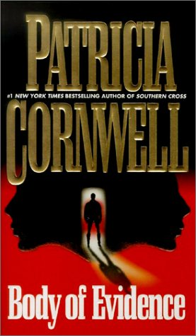 Body of Evidence, PATRICIA CORNWELL