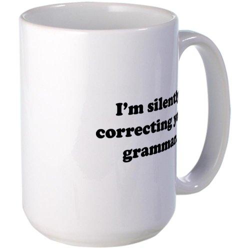 Cafepress I'M Silently Correcting Your Grammar Large Mug Large Mug - Standard