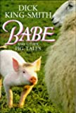 Babe and Other Pig Tales: