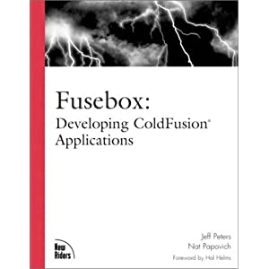 Fusebox: Developing ColdFusion Applicatons