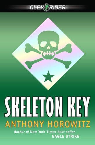 Skeleton Key (Alex Rider Adventure), ANTHONY HOROWITZ