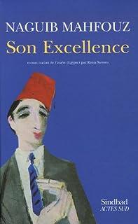 Son excellence, Mahfouz, Naguib