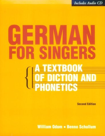 German for Singers: A Textbook of Diction and Phonetics, Second Edition (Book & CD-ROM) (German Singers compare prices)