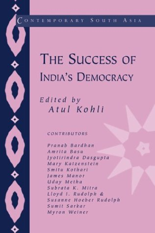 The Success of India's Democracy (Contemporary South Asia)