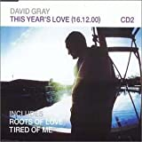 David Gray This Year's Love CD2