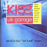 Kiss UK Garage Various