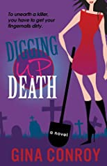 Digging Up Death (A Mari Duggins Mystery)