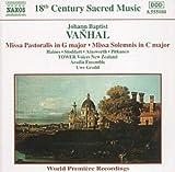 echange, troc Johann Baptist Vanhal, Tower Voices New Zealand, Uwe Grodd (direction) - Missa pastoralis en sol majeur / Missa solemnis en do majeur