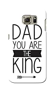 CimaCase Dad You Are King Designer 3D Printed Case Cover For Samsung Galaxy S6