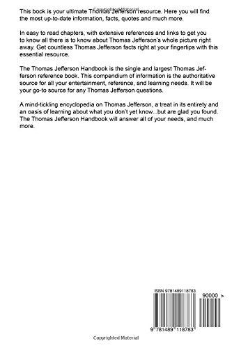 The Thomas Jefferson Handbook - Everything You Need To Know About Thomas Jefferson