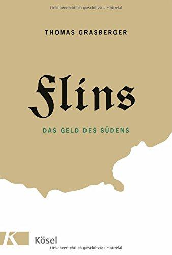 Thomas Grasberger - Flins: Das Geld des Südens
