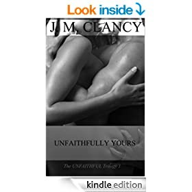 Unfaithfully Yours (The Unfaithful Trilogy Book 1)