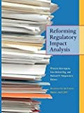 img - for Reforming Regulatory Impact Analysis (Paperback)--by Winston Harrington [2009 Edition] book / textbook / text book