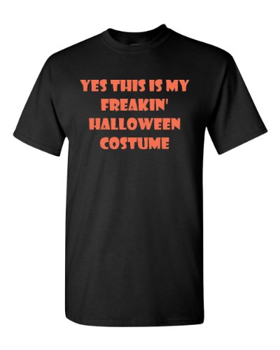 Yes This Is My Freakin Halloween Costume Adult T-Shirt Tee