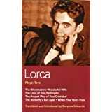 "Lorca Plays: 2: Shoemaker's Wife;don Perlimplin;puppet Play of Don Christobel;butterfly's Evil Spell;when 5 Years: ""The Shoemaker's Wonderful Wife"", ... ""When Five Years Pass"" Vol 2 (World Classics)by Federico Garcia Lorca"