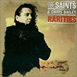 Raritiesby Saints & Chris Bailey