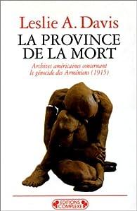 La province de la mort par Leslie A. Davis