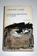 Las Razas Humanas Actuales by Carlenton S…
