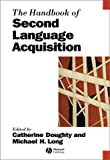 The handbook of second language acquisition /