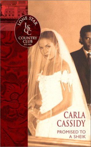 Promised To A Sheik (Lone Star Country Club), Carla Cassidy
