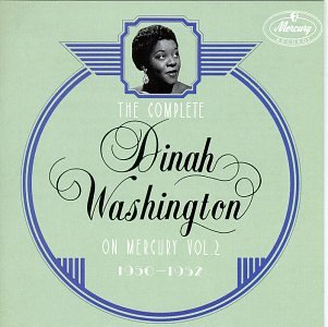 Dinah Washington - The Complete Dinah Washington on Mercury, Vol. 2 (1950-1952) Disc 2 - Zortam Music