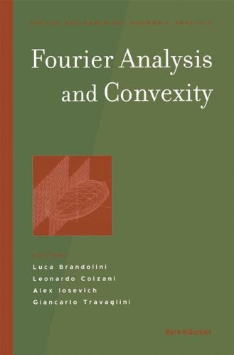 Fourier Analysis and Convexity (Applied and Numerical Harmonic Analysis)