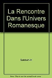 La  Rencontre dans l'univers romanesque