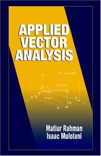 Applied Vector Analysis (Electrical Engineering Textbook Series)