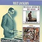 Ballad Artistry of Milt Jackson/Vibrations