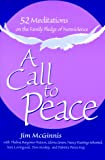 img - for A Call to Peace: 52 Reflections on the Family Pledge of Nonviolence book / textbook / text book