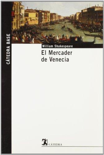 El Mercader de Venecia (Cátedra Base)