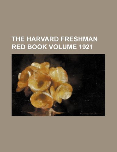 The Harvard freshman red book Volume 1921