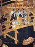 Bridge Of Dreams: The Mary Griggs Burke Collection of Japanese Art (0870999427) by Murase, Miyeko