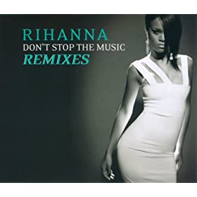 Don't Stop The Music/ Remixes