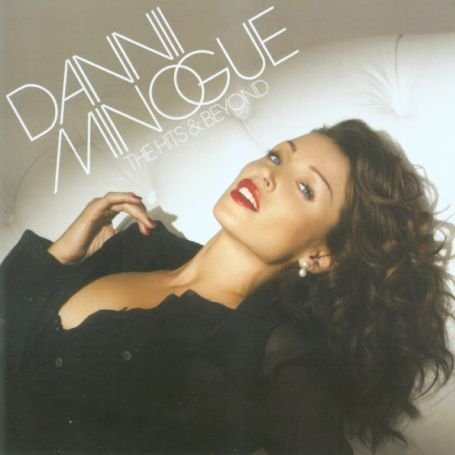 Dannii Minogue - The Hits And Beyond - Zortam Music