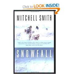Snowfall (The Snowfall Trilogy, Book 1) by Mitchell Smith