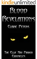 Blood Revelations (Ellie May Parker) (Ellie May Parker Chronicles Book 2)