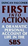 First into Action: Dramatic Personal Account of Life Inside the SBS