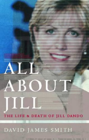 All About Jill: The Life and Death of Jill Dando